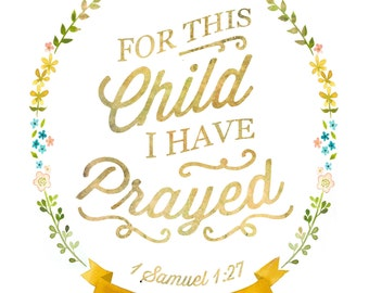 """For This Child I Have Prayed Print -  8""""x10"""""""