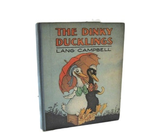 The Dinky Ducklings - 1928 Volland Books - Lang Campbell