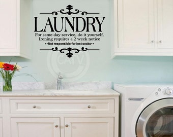 Laundry For Same Day Service, Do It Yourself vinyl lettering wall saying decal sticker