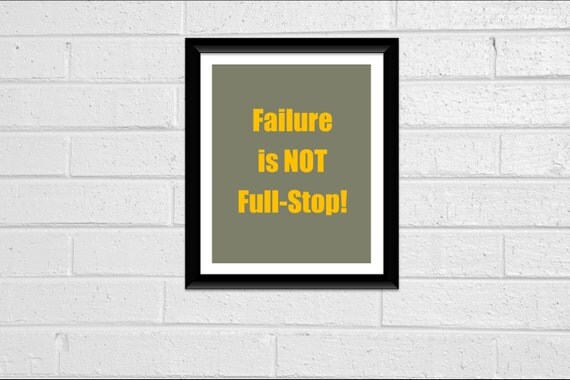 "Inspirational Print Wall Decor ""Failure is NOT Full-Stop"" Quote Print 8x10 Office Decor Dorm Room Decor Printable Typography Taupe & Mustard"
