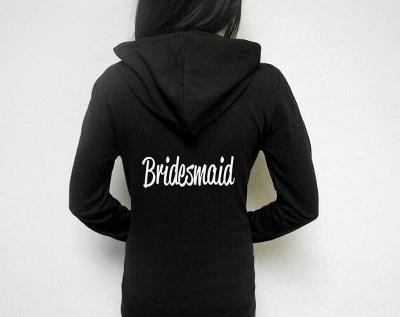 Bridesmaids hoodies