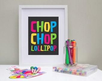 Kids Playroom Sign - Kids Subway Art Poster - Chop Chop Lollipop