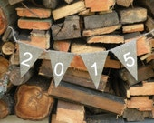 2015 New year burlap banner, photo prop, burlap bunting, holiday banner, holiday decoration, handmade banner, handmade sign,