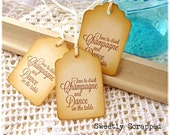 Time To Drink Champagne And Dance On The Table Tags, Wedding, Reception, Party, Favor