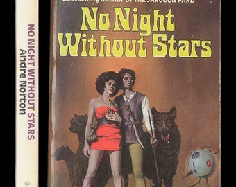Andre Norton, No Night Without Stars S-F Vintage Paperback Book Science Fiction First Fawcett Edtion Sword and Spacery Cover Art