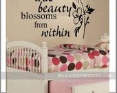 True Beauty Blossoms from Within - Vinyl Lettering Wall Decals by Delicate Expressions