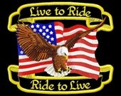 Live to Ride Flag and Eagle Patch