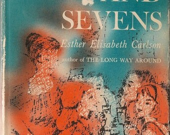 Sixes and Sevens - Esther Elisabeth Carlson - 1960 - Vintage Kids Book