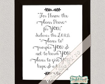 Jeremiah 29:11 Scripture art printable Hand lettered Bible Verse printable Scripture wall art - For I know the plans quote Bible art