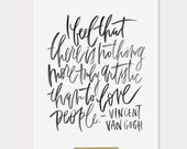 8x10 print / van gogh / love people / black lettering