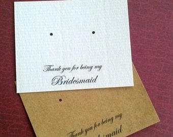 Bridesmaid Cards, set of 30 , Post Earring Cards, wedding favor, thank you