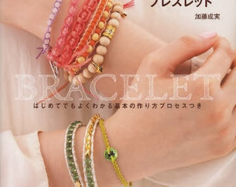 Everyday Handmade Bracelets - Japanese Craft Book