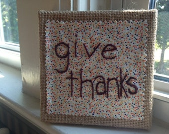 Give Thanks Embroidered Burlap Wall hanging White