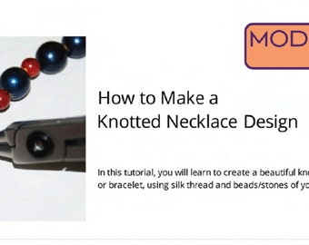 Knotted Necklace/Bracelet Jewelry Design Tutorial/Instructional PDF