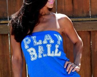 Play Ball! Women's Baseball Shirt.  FD Feel Naked T-shirt Tube Tops. Customizable Shirt. Multiple Colors Available! Gameday T-Shirt.