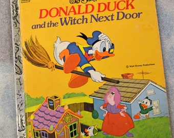 Vintage Children's Book Donald Duck and the Witch Next Door Little Golden Book