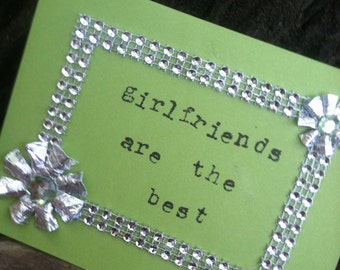 Handmade Girlfriends are the Best Card