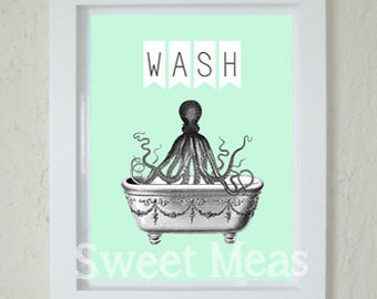 Instant Download Art - Octopus Print - Bathroom - Printable Art - Wash Sign - Nautical - Print At Home - Mint Green - Digital Download -