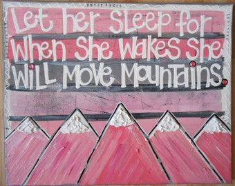 Let Her Sleep, Baby Nursery Art, Pink Room Art, Infant Decor, Mountain Art, Personalized Canvas, Personalized Sign, Nursery Wall Art