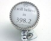 I Believe in 398.2 Badge Reel - Retractable ID Badge Holder - 286