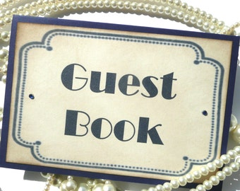 Wedding Guest Book Sign, Blue Guest Book Sign,  Vintage Art Deco Navy, Hollywood Wedding Sign, Blue Wedding Sign