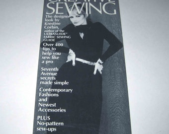 Creative Sewing Vintage 1970s Sewing Book by Krestine Corbin