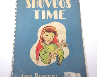Shovuos Time Vintage 1940s Children's Book by Jane Bearman and Union of American Hebrew Congregations with Anthropomorphic Images
