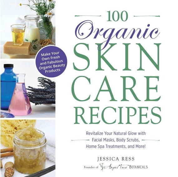 Natura Beauty Spray Jogja: 100 Organic Skincare Recipes Make Your Own Fresh And By