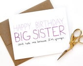 Big Sister Birthday Card - Birthday Card For Older Sister - Don't Hate Me Cuz I'm Younger