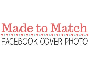 Made to Match: Facebook Timeline Cover Photo with Optional Facebook Profile Picture Avatar