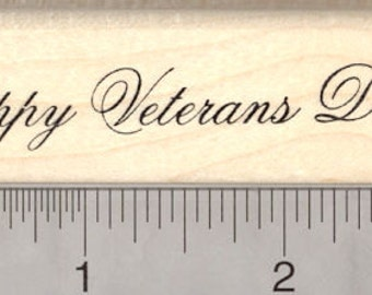 Happy Veterans Day Rubber Stamp G24711 Wood Mounted