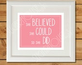 Pink Nursery Printable - She Believed She Could So She Did for Baby Girl
