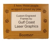 I Have These People Wrapped Around My Paw Photo Frame (4x6 photo) Personalized With Your Dog's Name - gclasergraphics