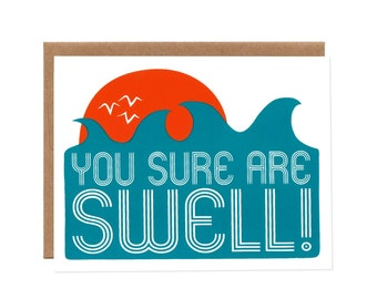 You Sure Are Swell -- Screenprinted Card