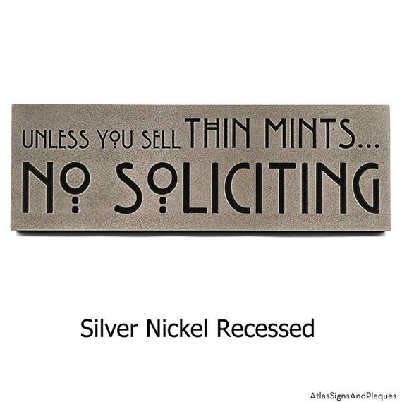 "Thin Mints No Soliciting Sign, Thin Mint Cookies, Girl Scouts, No Solicitors, 12"" W x 4"" H made in USA"