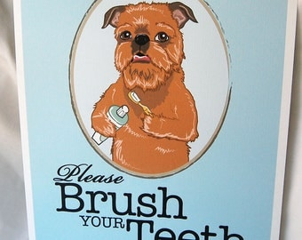 Brush Your Teeth Brussels Griffon - 8x10 Eco-friendly Print
