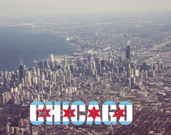 Chicago From The Air Photo with Chicago Text and Flag City Skyline Architecture Downtown Illinois Gift Home Decor