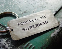 Superman Keychain, Hand Stamped Silver Nickel, Dad Gift,  Military Husband Gift, Deployment, Mens Key Chain, Forever My Superman, Superhero