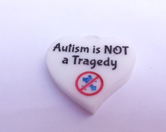 Autism is NOT a Tragedy Disability Rights Heart Pendant