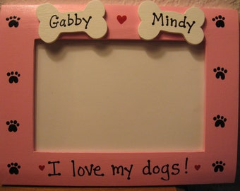 I love my dog frame, personalized pet frame, photo picture frame 4x6