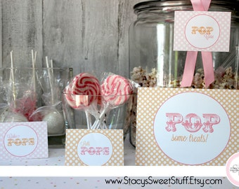 She's About to Pop Sweets Table Sign