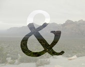 Ampersand print, you and me, desert mountains, firewood, rainbow, nautical, Chicago lakefront, wedding decor, housewarming gift, bedroom art