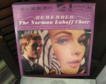 Remember  by the Norman Luboff Choir, RCA Victor 1965 Magnetic Audio Tape