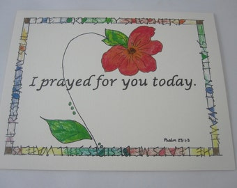 I Prayed For You Today Greeting Card with Envelope - One Folded Card with Envelope