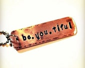 BE.YOU.TIFUL - Handmade Copper and Brass Pendant - Handstamped - Copper Necklace - Can Be Personalized - Customized