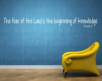 Scripture Decal, The Fear of the Lord is the Beginning of Knowledge, Proverbs