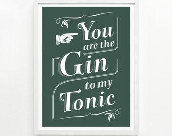 Gin Lover, Gin Gift, Funny Sign, Kitchen Decor, Bar Sign, Gin Cocktail - Gin & Tonic Screenprint Poster 12 x16