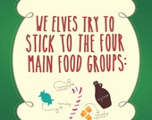"4 Main Food Groups - ""Elf"" Quote - Digital Download - 8x10"