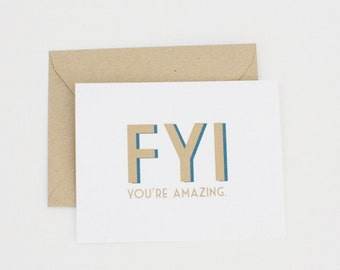 FYI You're Amazing Modern Card Funny Card Just Because Card by Dodeline Design