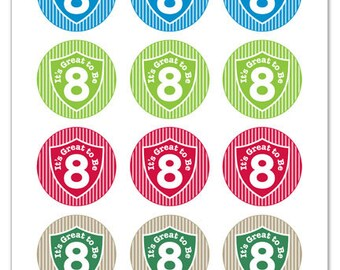 Its Great To Be 8 (shield & stripe design) - 2 inch Graphic Rounds in Printable 8x10 Collage Sheet